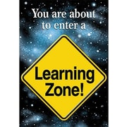 Trend Enterprises® ARGUS® Poster, You Are About To Enter A Learning Zone