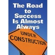 Trend Enterprises® ARGUS® Poster, The Road To Success Is Almost Always