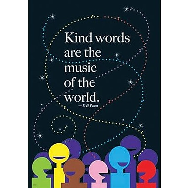 Trend Enterprises® ARGUS® Poster, Kind Words Are The Music