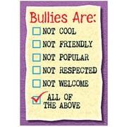 Trend Enterprises® ARGUS® Poster, Bullies Are Not Cool Not Friendly