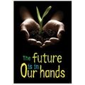Trend Enterprises® ARGUS® Poster, The Future Is In Our Hands