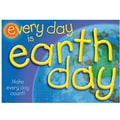 Trend Enterprises® ARGUS® Poster, Every Day Is Earth Day Make Every Day Count