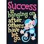 Trend Enterprises® ARGUS® Poster, Success Is Hanging On