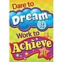 Trend Enterprises® ARGUS® Poster, Dare To Dream It