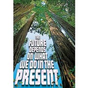 Trend Enterprises® ARGUS® Poster, The Future Depends On What We Do In The Present
