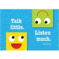 Trend Enterprises® ARGUS® Poster, Talk Little Listen Much