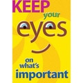 Trend Enterprises® ARGUS® Poster, Keep Your Eyes On What s Important