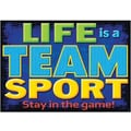 Trend Enterprises® ARGUS® Poster, Life Is A Team Sport