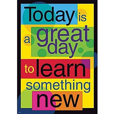 Trend Enterprises® ARGUS® Poster, Today Is A Great Day To