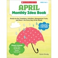 Scholastic Monthly Idea Books