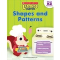 Scholastic Learning Express: Shapes and Patterns (K-2)