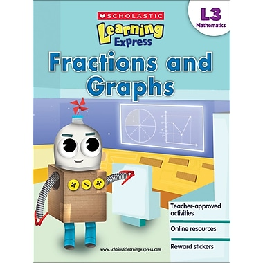 Scholastic Learning Express Level 3: Fractions and Graphs