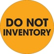 "Tape Logic™ 2"" Circle ""Do Not Inventory"" Label, Fluorescent Orange, 500/Roll"