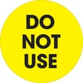 Tape Logic™ 2in. Circle in.Do Not Usein. Label, Fluorescent Yellow, 500/Roll