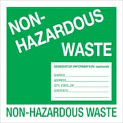 "Tape Logic™ ""Non-Hazardous Waste"" Label, 6"" x 6"""