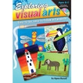 Didax® Exploring Visual Arts Book, Grades Kindergarten - 2nd