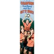Eureka® 4th - 12th Grades Jambo Banner, Champions Keep Playing