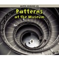 Capstone® Press Patterns At the Museum (Paperback) Book, Grades Pre School - 1st