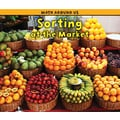 Capstone® Press Sorting At the Market (Paperback) Book, Grades Pre School - 1st