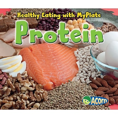 Capstone® Publishing Healthy Eating With MyPlate Protein Book