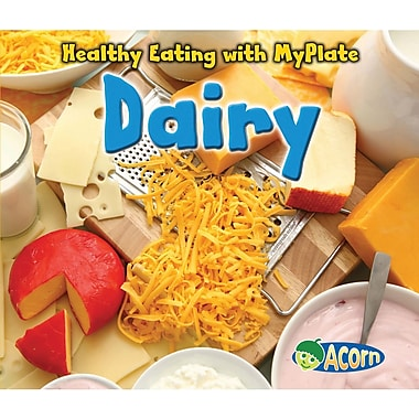 Capstone® Press Healthy Eating With MyPlate Dairy Book