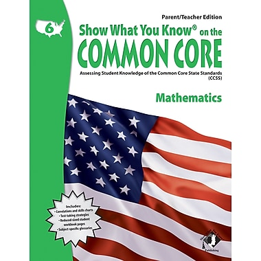 Milliken & Lorenz Educational Press Common Core Show What You Know Mathematics Book, Grades 6th