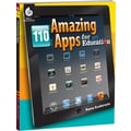 Shell Education 110 Amazing Apps For Education Book, Grades 1st - 12th