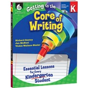 Shell Education® Getting to the Core of Writing Essential Lessons Book and CD, Grades Kindergarten