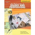 Houghton Mifflin® The Mathematics Of Trades and Professions, Grades 6+