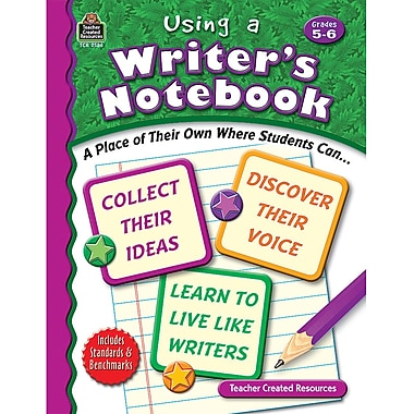 Teacher Created Resources® Using A Writer's Notebook, Grades 5th - 6th
