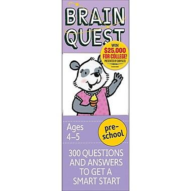 Workman Publishing Brain Quest Book, Grades Pre School