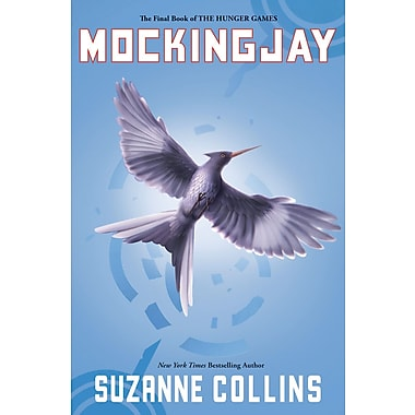 The Hunger Games Mockingjay, The Final Book of the Hunger Games
