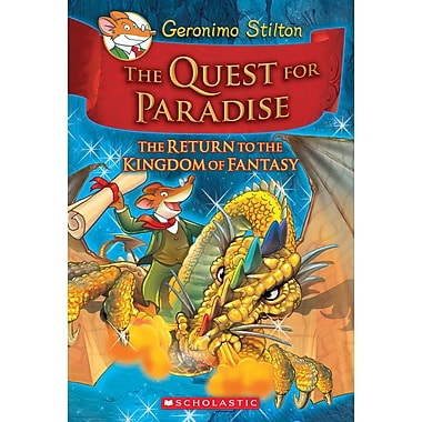 Geronimo Stilton The Quest for Paradise, The Return to the Kingdom of Fantasy
