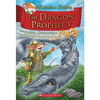 Geronimo Stilton and the Kingdom of Fantasy #4 The Dragon Prophecy
