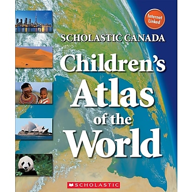 Scholastic Canada Children's Atlas of the World