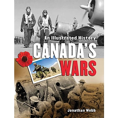 Scholastic Canada's Wars An Illustrated History