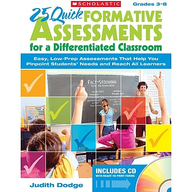 Scholastic 25 Quick Formative Assessments for a Differentiated Classroom, Grades 3-8