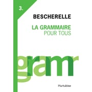 French Reference Book - Bescherelle, Grammaire Pour Tous