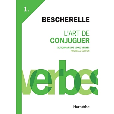 French Reference Book - Bescherelle Art de Conjuguer