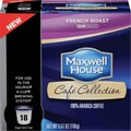 Maxwell House Cafe Collection French Roast Single Serve Cups, 18/pk
