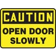 Accuform Signs® 10in. x 14in. Plastic Safety Sign in.CAUTION OPEN DOOR SLOWLYin., Black On Yellow