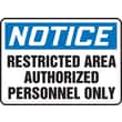 Accuform Signs® 7in. x 10in. Plastic Safety Sign in.NOTICE RESTRICTED AREA..in., Blue/Black On White