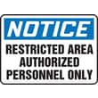 "Accuform Signs® 10"" x 14"" Aluminum Safety Sign ""NOTICE RESTRICTED AREA.."", Blue/Black On White"