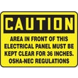 Accuform Signs® 10in. x 14in. Aluminum Safety Sign in.CAUTION AREA IN FRONT OF THIS..in., Black on Yellow