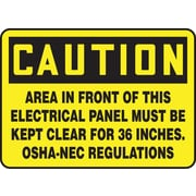 Accuform Signs® 7 x 10 Aluminum Safety Sign CAUTION AREA IN FRONT OF THIS.., Black on Yellow