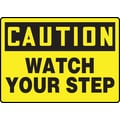 Accuform Signs® 7in. x 10in. Aluminum Fall Arrest Sign in.CAUTION Watch Your Stepin., Black On Yellow