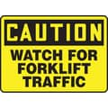Accuform Signs® 10in. x 14in. Plastic Safety Sign in.CAUTION WATCH FOR FORKLIFT TRAFFICin., Black On Yellow