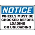 Accuform Signs® 7in. x 10in. Aluminum Safety Sign in.NOTICE WHEELS MUST BE CHOCKED..in., Blue/Black On White