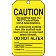 "Accuform Signs® 5 3/4"" x 3 1/4"" RP-Plastic Scaffold Tags ""CAUTION THIS.."", Black On Yellow"