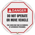 Accuform Signs® 20in. Vinyl ANSI Steering Wheel Cover in.DANGER DO NOT OPERATE..in., Black/Red On White